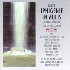 Artur Rother - Gluck: Iphigenie in Aulis (Gesamtaufnahme) (Konzertmitschnitt)