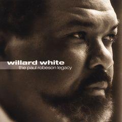 Willard White - The Paul Robeson Legacy