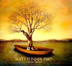 Matt Flinner Trio - Winter Harvest