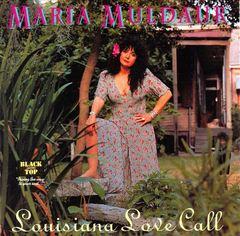 Maria Muldaur - Louisiana Love Call (Shout! Factory)