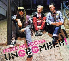 Pelle Miljoona - Unabomber