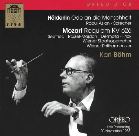 Karl Böhm - Hölderlin: Ode an die Menschheit; Mozart: Requiem