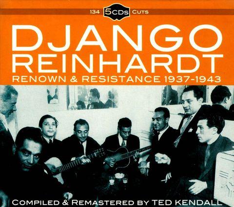 Django Reinhardt - Renown & Resistance 1937-1943