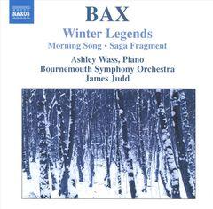 Bournemouth Symphony Orchestra - Arnold Bax: Winter Legends