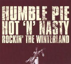 Humble Pie - Hot 'n' Nasty: Rockin' the Winterland