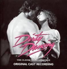 Musical - Dirty Dancing [Original Cast Recording]