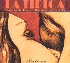 La Tipica Orquestra de Tango - La Nocturno