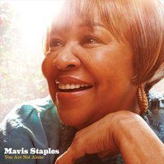 Mavis Staples - You Are Not Alone