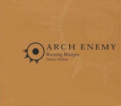 Arch Enemy - Burning Bridges [Bonus Tracks]