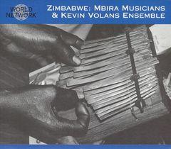 VARIOUS ARTISTS - Zimbabwe: Mbira Musicians & Kevin Volans Ensemble