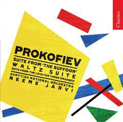 Neeme Järvi - Prokofiev: The Buffoon Suite; Waltz Suite; The Love for Three Oranges Suite