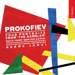 Neeme Järvi - Prokofiev: Portraits from The Gambler; Semyon Kotko Suite