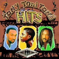 Tony! Toni! Toné! - Hits