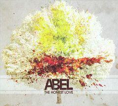 Abel - The Honest Love