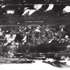 Illum Sphere - The  Plan Is Dead