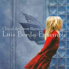 Luis Borda - Chicas de Otros Barrios
