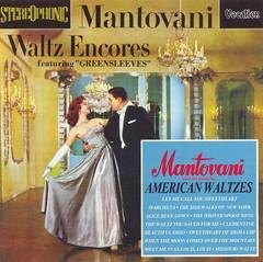 Mantovani - Waltz Encores/American Waltzes