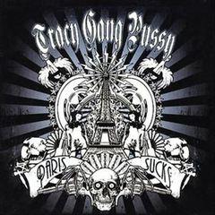 Tracy Gang Pussy - Paris Sucks