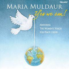 Maria Muldaur - Yes We Can!