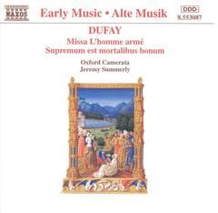 Oxford Camerata - Dufay: Missa L'homme armé; Supremum est mortalibus bonum