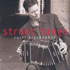 Carel Kraayenhof - Street Tango [Bonus Disc]