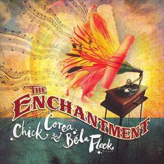 Chick Corea - The Enchantment