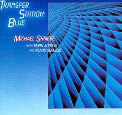 Michael Shrieve - Transfer Station Blue