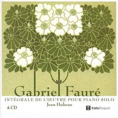 Jean Hubeau - Gabriel Fauré: Intégrale de l'oeuvre pour piano