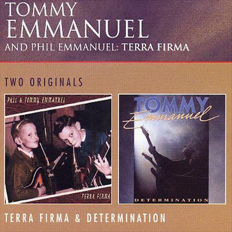 Tommy Emmanuel - Terra Firma/Determination