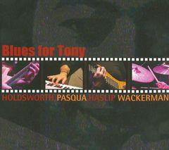 Jimmy Haslip - Blues for Tony