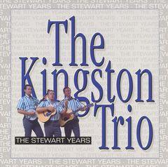 The Kingston Trio - The Stewart Years