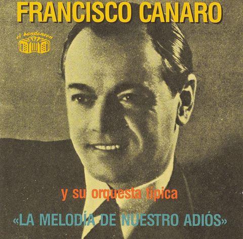 Francisco Canaro - La Melodia
