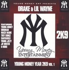 Drake - Young Money Year 2k9, Vol. 1