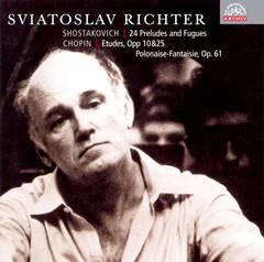 Sviatoslav Richter - Shostakovich: 24 Preludes & Fugues; Chopin: Etudes; Polonaise-Fantaisie