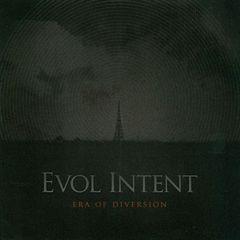 Evol Intent - Era of Diversion