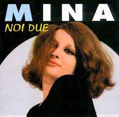 Mina - Noi Due