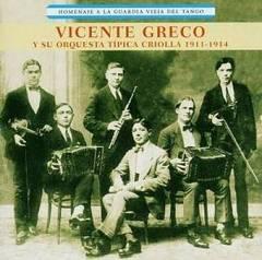 Vicente Greco - Homenaje a la Guardia Vieja