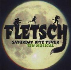 Original Cast - Fletsch: Saturday Bite Fever - Ein Musical