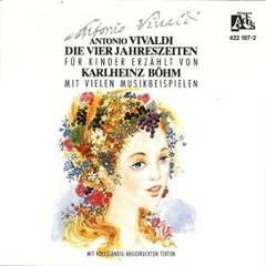 Karl Böhm - Antonio Vivaldi Die Vier Jahreszeiten für Kinder Erzählt von Karlheinz Böhm