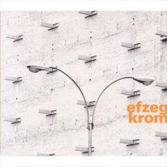 Efzeg - Krom