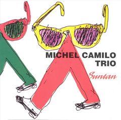 Michel Camilo Trio - Suntan