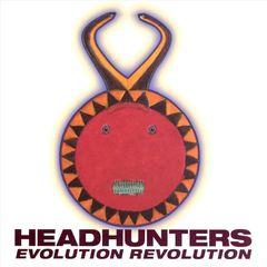 The Headhunters - Evolution Revolution