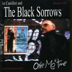Black Sorrows - One Mo' Time