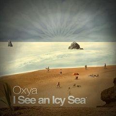 Oxya - I See An Icy Sea