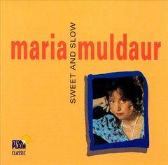 Maria Muldaur - Sweet and Slow