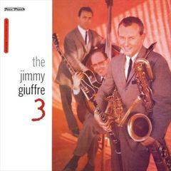 Jimmy Giuffre 3 - The Jimmy Giuffre 3