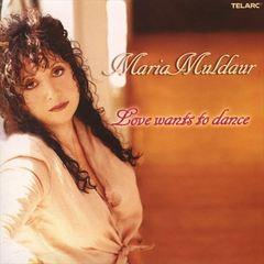 Maria Muldaur - Love Wants to Dance