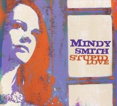 Mindy Smith - Stupid Love