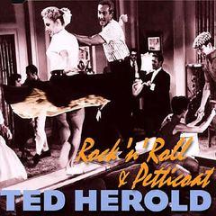 Ted Herold - Rock N Roll & Petticoa
