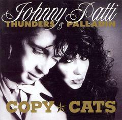 Johnny Thunders - Copy Cats [Bonus Tracks]